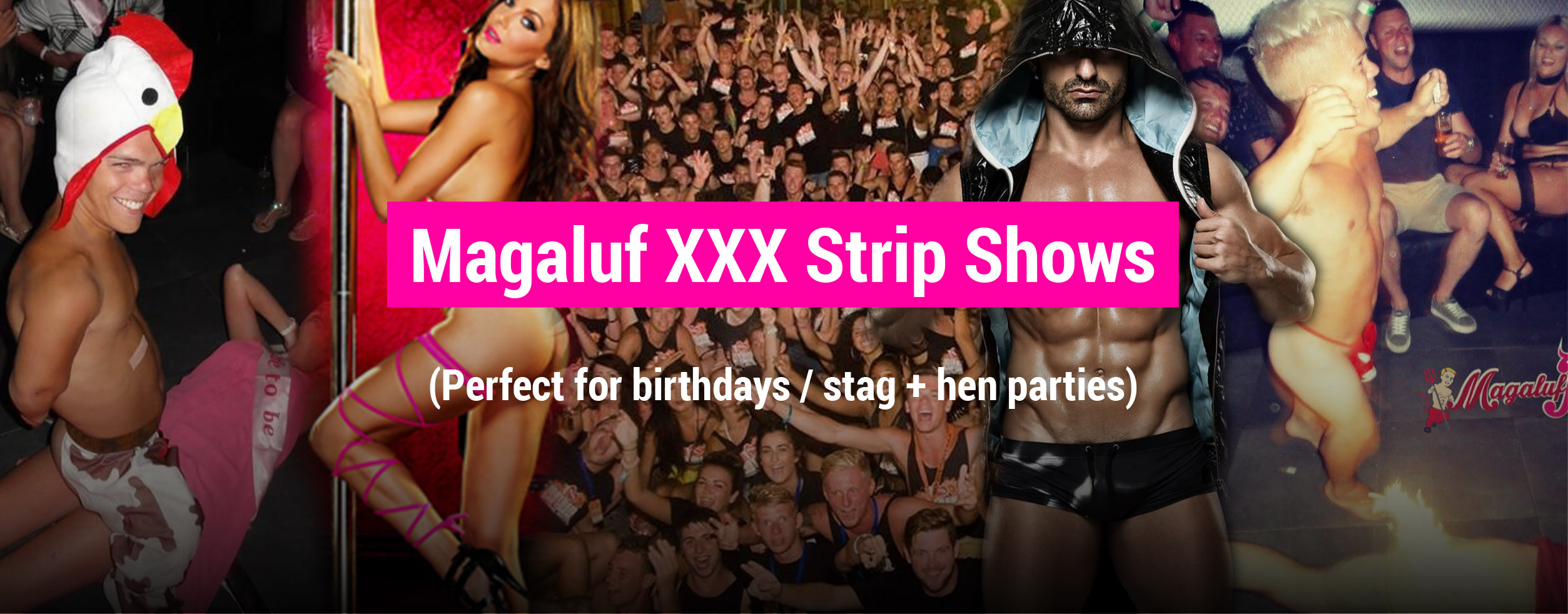 Magaluf XXX Strip Shows
